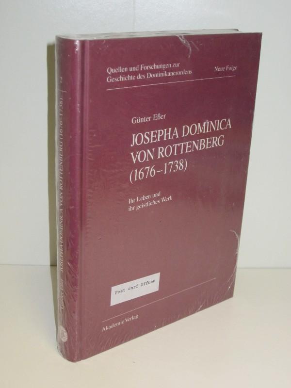 Günter Eßer | Josepha Dominica von Rottenberg (1676-1738) - Ihr Leben und ihr geistliches Werk.