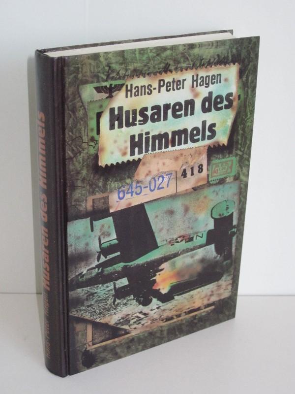 Hans-Peter Hagen | Husaren des Himmels - Berühmte deutsche Jagdflieger und die Geschichte ihrer Waffe 0