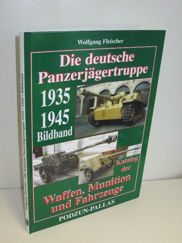 Wolfgang Fleischer | Die deutsche Panzerjägertruppe 1935-1945 - Katalog der Waffen, Munition und Fahrzeuge 0