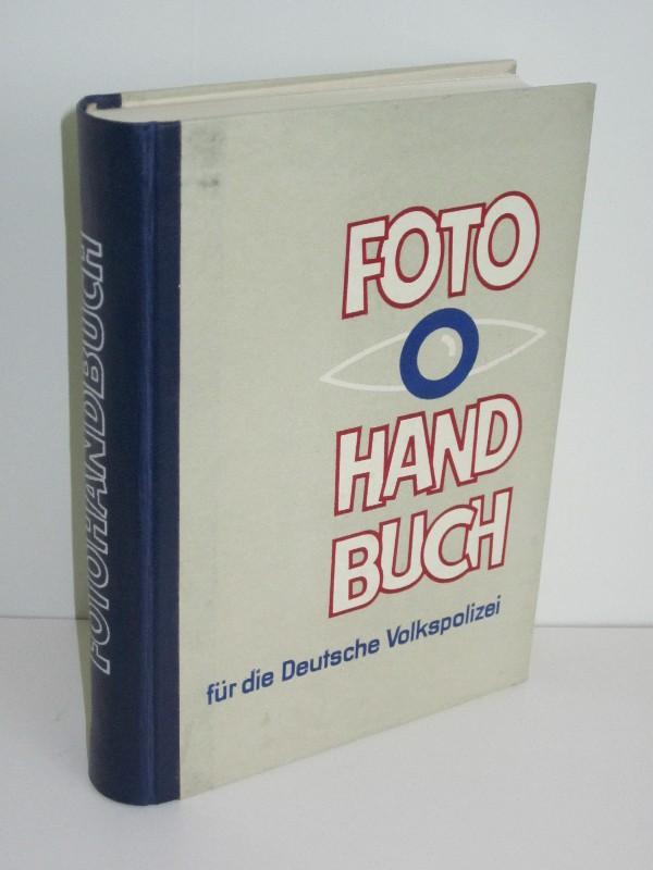 Autorenkollegtiv unter Achim Delang | Fotohandbuch für die Deutsche Volkspolizei 0