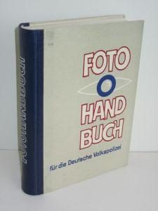 Autorenkollegtiv unter Achim Delang | Fotohandbuch für die Deutsche Volkspolizei