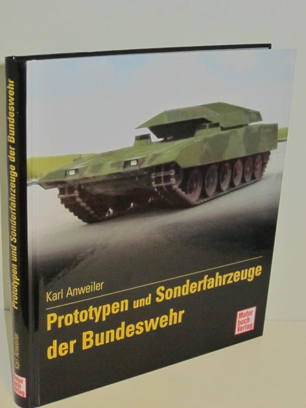 Karl Anweiler | Prototypen und Sonderfahrzeuge der Bundeswehr, Band III 0