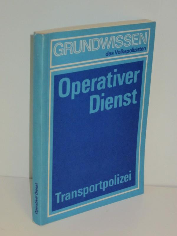 Autorenkollegtiv | Der Transportpolizist im operativen Dienst 0