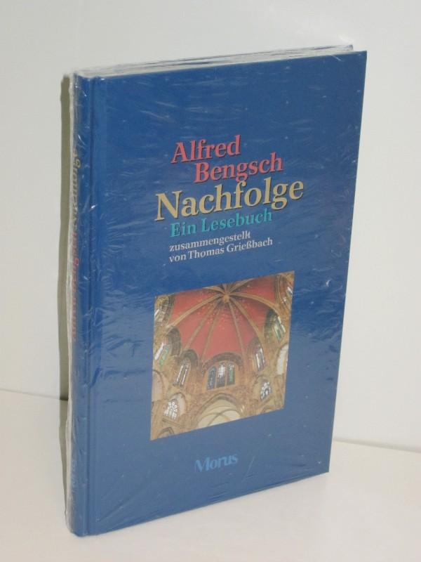 Alfred Bengsch, Thomas Grießbach | Nachfolge - Ein Lesebuch 0