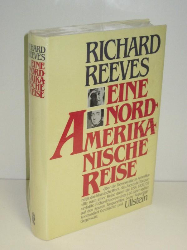 Richard Reeves | Eine nordamerikanische Reise 0