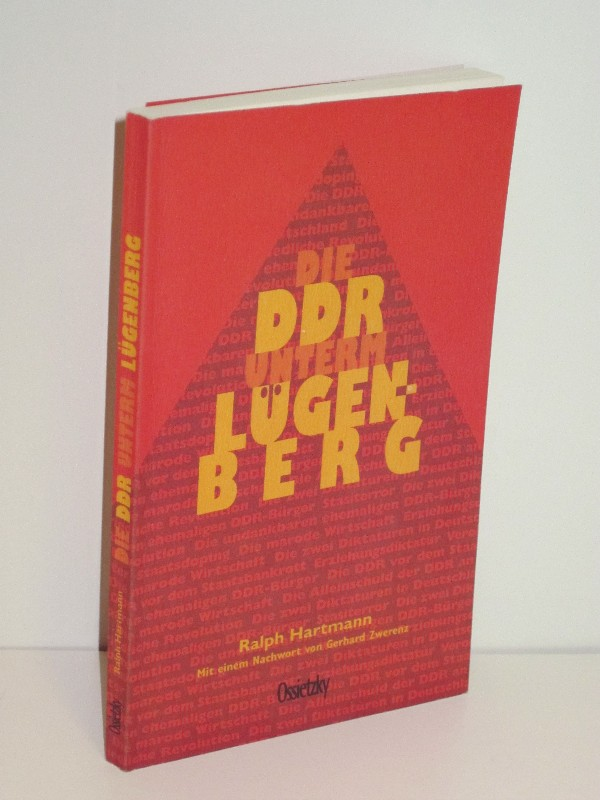 Ralph Hartmann | Die DDR unterm Lügenberg