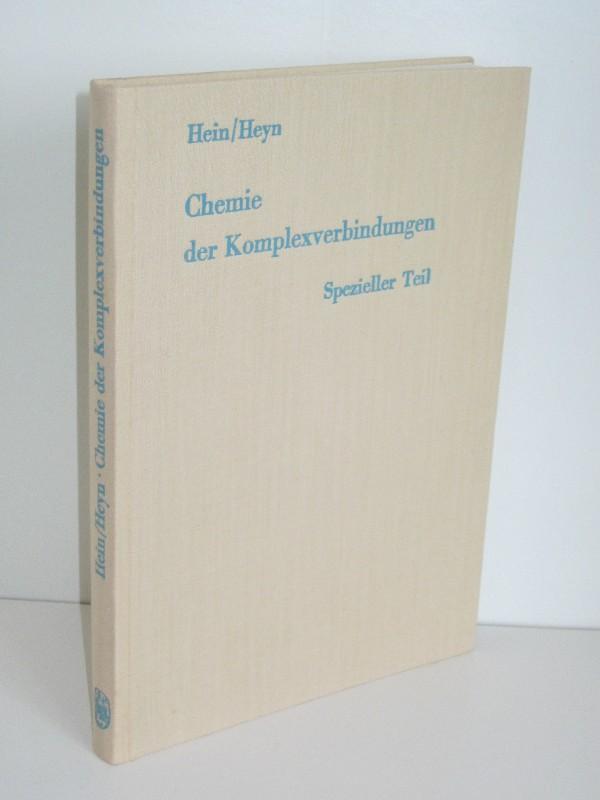 Franz Hein, Bodo Heyn | Chemie der Komplexverbindungen - Spezieller Teil