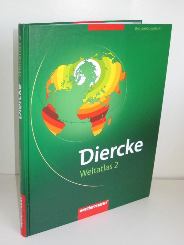 Autorenkollegtiv unter Thomas Michael | Diercke - Weltatlas 2 - Brandenburg und Berlin