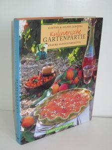 Gaston Lenôtre, Sylvie Lenôtre   Kulinarische Gartenpartie - Unsere Familienrezepte