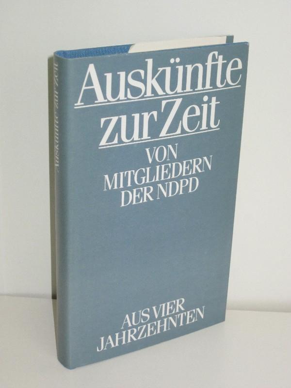 Günter Hartmann (Hg.), Gert Walter (Hg.) | Auskünfte zur Zeit - von Mitgliedern der NDPD aus vier Jahrzehnten
