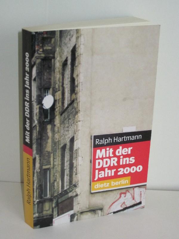 Ralph Hartmann | Mit der DDR ins Jahr 2000