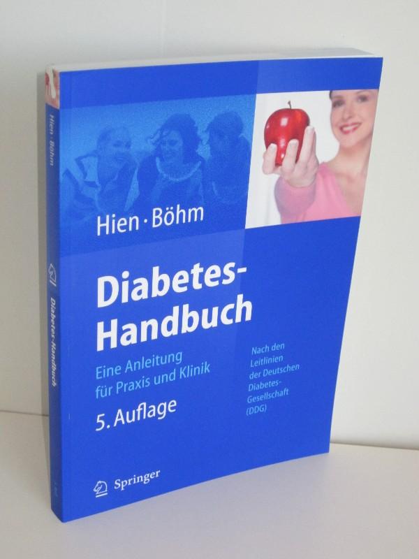 Peter Hien, Bernhard Böhm | Diabetes-Handbuch - Eine Anleitung für Praxis und Klinik