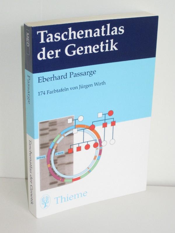 Eberhard Passarge | Taschenatlas der Genetik