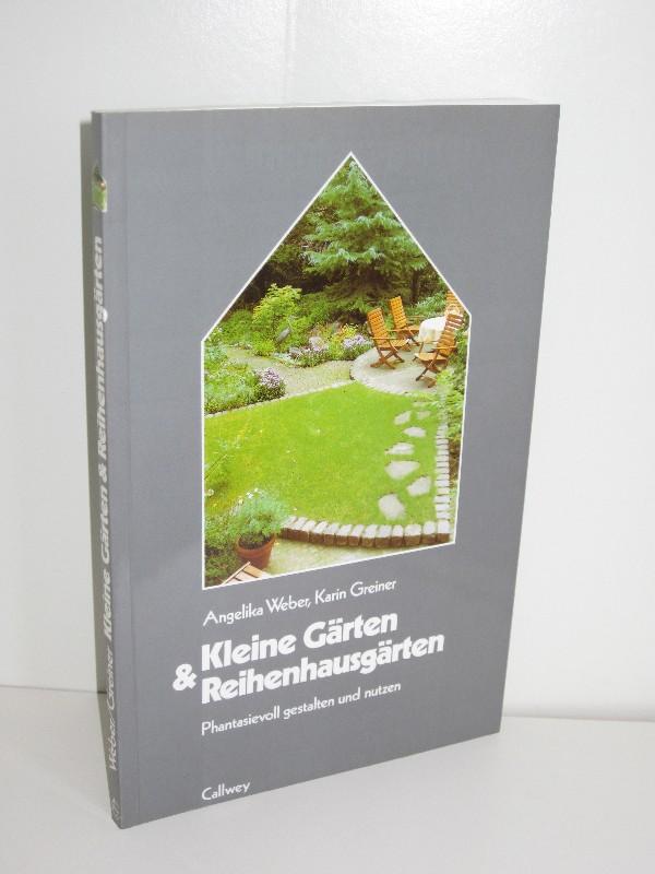 Christmann, Andrea: Kleine Gärten gestalten: Praktische Lösungen ...
