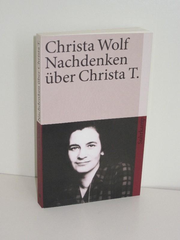 Christa Wolf   Nachdenken über Christa T.