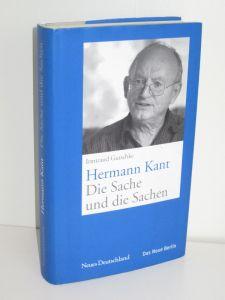 Irmtraud Gutschke   Hermann Kant. Die Sache und die Sachen