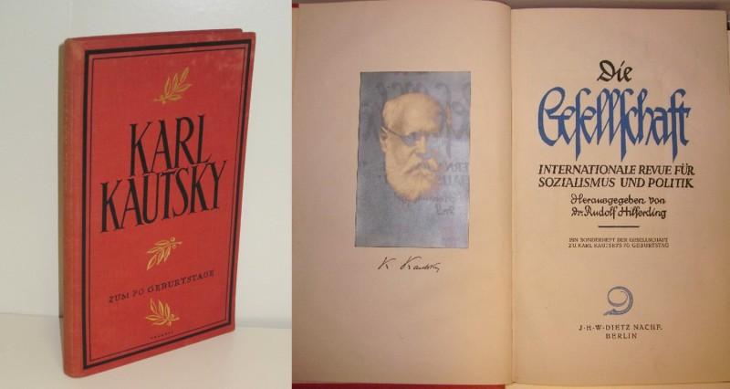 Dr. Rudolf Hilferding | Die Gesellschaft internationale Revue für Sozialismus und Politik - Ein Sonderheft der Gesellschaft zu Karl Kautskys 70. Geburtstag