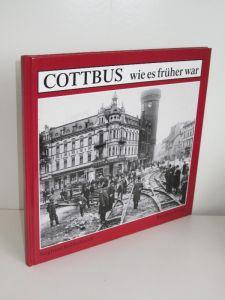 Siegfried Kohlschmidt | Cottbus - wie es früher war