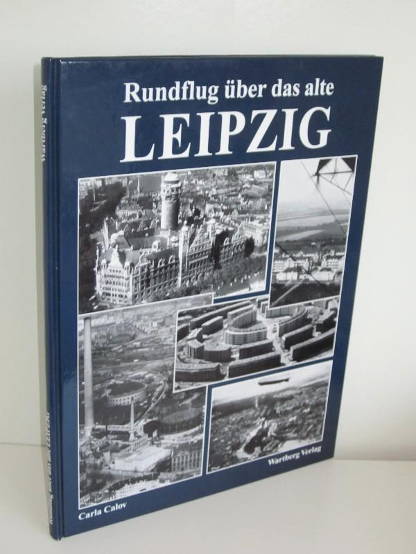Carla Calov | Rundflug über das alte Leipzig