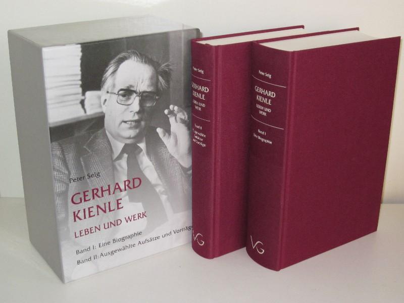 Peter Selg | Gerhard Kienle - Leben und Werk - Band 1: Eine Biographie, Band II: Ausgewählte Aufsätze und Vorträge