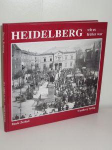 Beate Zerfaß | Heidelberg - wie es früher war
