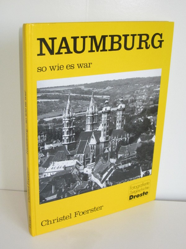 Christel Foerster | Naumburg - so wie es war