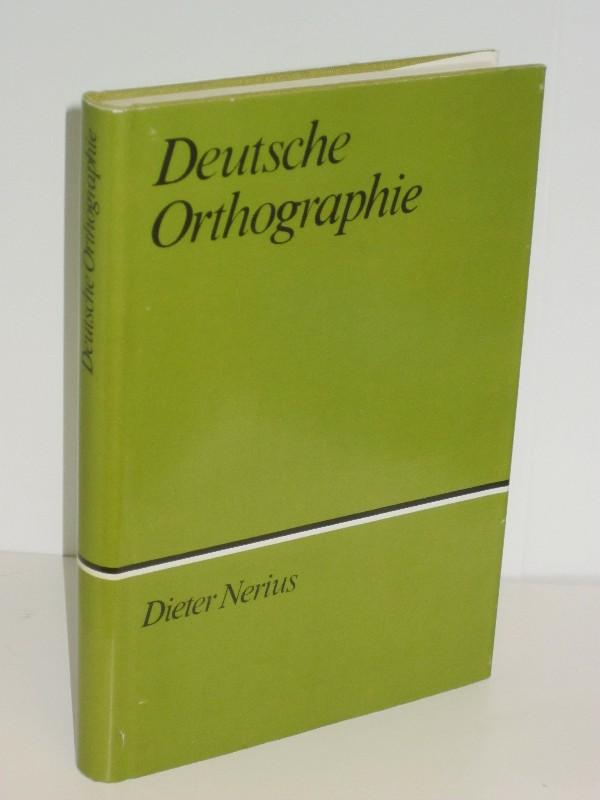 Autorenkollegtiv unter Leitung Dieter Nerius | Deutsche Orthographie