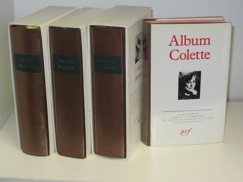 Claude Pichois   Colette: Œuvres Tome 1-3 & Album Colette - Iconographie choisie et commentée par Claude et Vincenette Pichois
