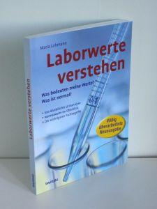 Maria Lohmann | Laborwerte verstehen - Was bedeuten meine Werte? Was ist normal?