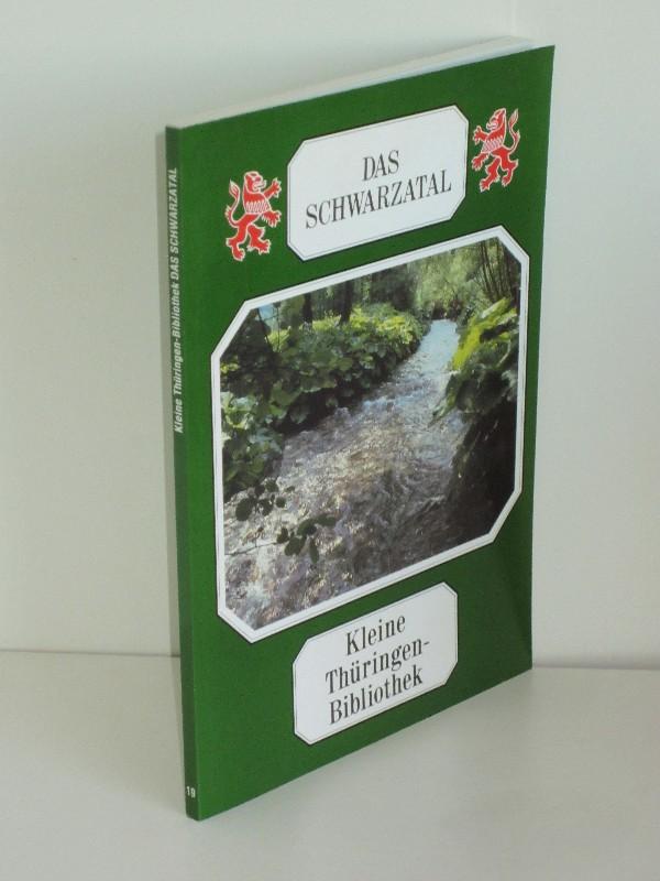 Jürgen Degenhardt | Das Schwarzatal - Kleine Thüringen-Bibliothek