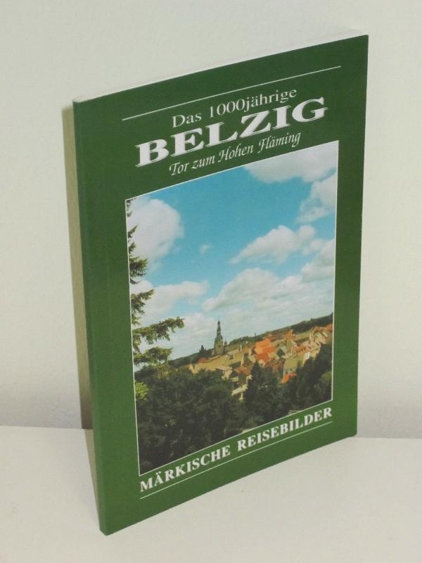 Karl-Heinz Otto | Das 1000jährige Belzig - Tor zum Hohen Fläming