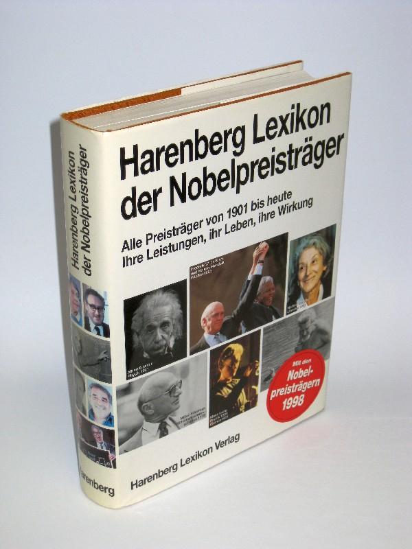 Autorengemeinschaft | Harenberg Lexikon der Nobelpreisträger - Alle Preisträger von 1901 bis heute - Ihre Leistungen, ihr Leben, ihr Wirken