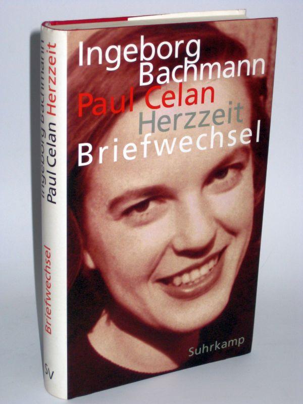 Bertrand Badiou, Hans Höller, Andrea Stoll und Barbara Wiedemann | Herzzeit - Ingeborg Bachmann - Paul Celan Der Briefwechsel