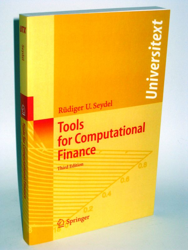 Rüdiger U. Seydel | Tools for Computational Finance - Third Edition