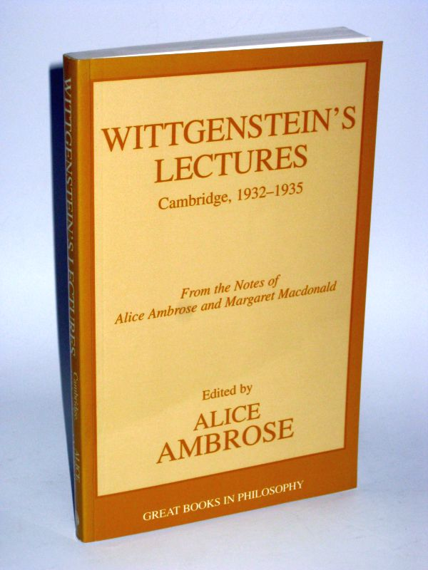 Ludwig Wittgenstein und Alice Ambrose | Wittgensteins Lectures, Cambridge, 1932 - 1935 - From the Notes of Alice Ambrose and Margarat Macdonald