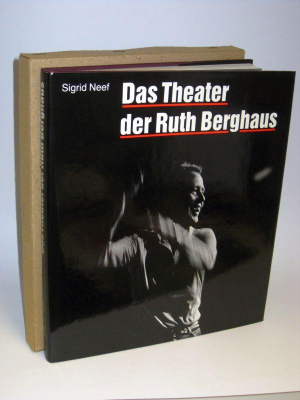 Sigrid Neef   Das Theater der Ruth Berghaus