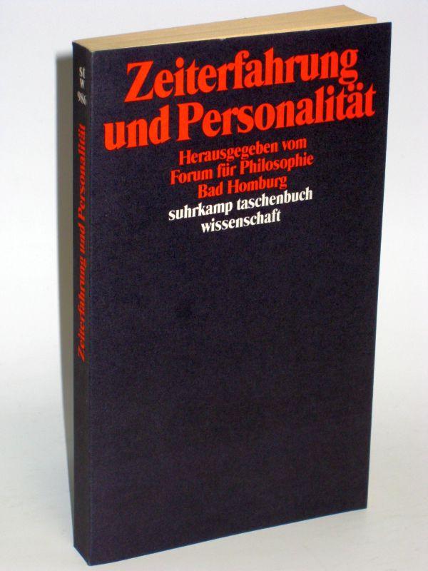 Herausgegeben vom Forum für Philosophie Bad Homburg | Zeiterfahrung und Personalität