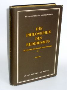 Erich Frauwallner | Die Philosophie des Buddismus - Texte der indischen Philosophie Herausgegeben von Walter Ruben, Band 2