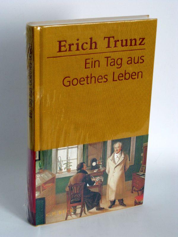 Erich Trunz | Ein Tag aus Goethes Leben
