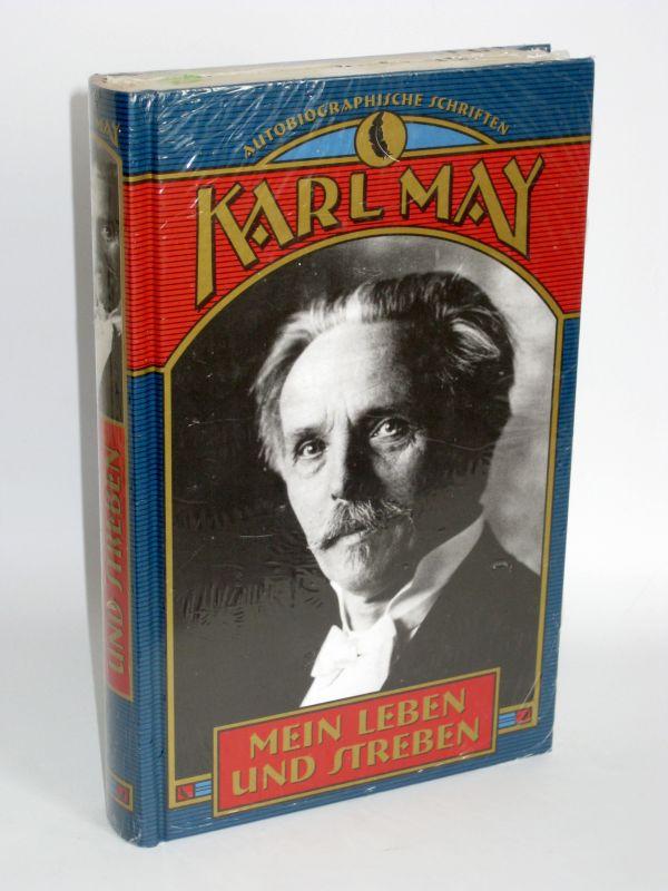 Karl May | Mein Leben und Streben - Autobiographische Schriften