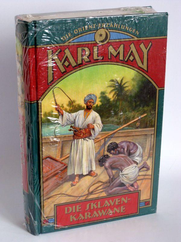 Karl May   Die Sklavenkarawane - Die Orient-Erzählungen