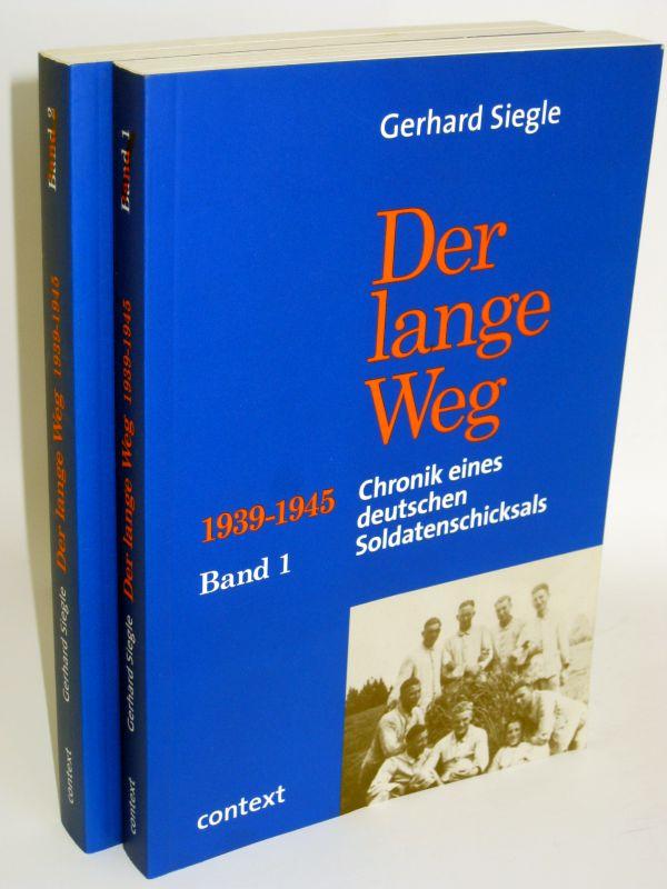 """Gerhard Siegle   Der lange Weg 1939 - 1945 Band 1 und Band 2 - Chronik eines deutschen Soldatenschicksals, Band 1 """"Vom Diakonenschüler zum Kompanieführer"""" IR 376, 225. Infanteriedivision, Band 2 """"Opfergang"""" GR 1144 , 562. Volksgrena..."""