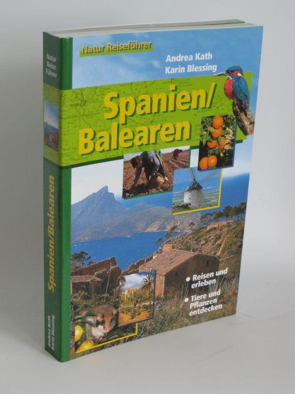 Andrea Kath und Karin Blessing | Spanien / Balearen - Reisen und erleben Tiere und Pflanzen entdecken