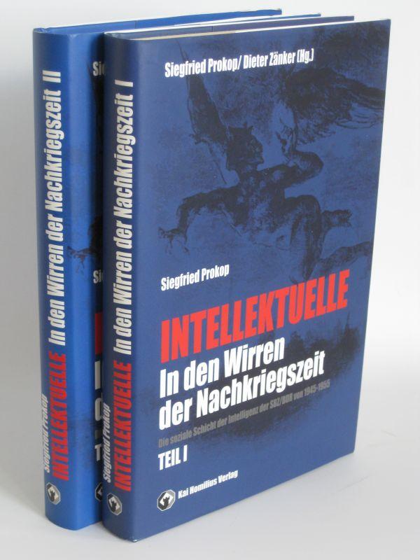 Siegfried Prokop | Intellektuelle in den Wirren der Nachkriegszeit Teil 1+2 - Teil I und II: Die soziale Schicht der Intelligenz der SBZ/DDR 1945-1965