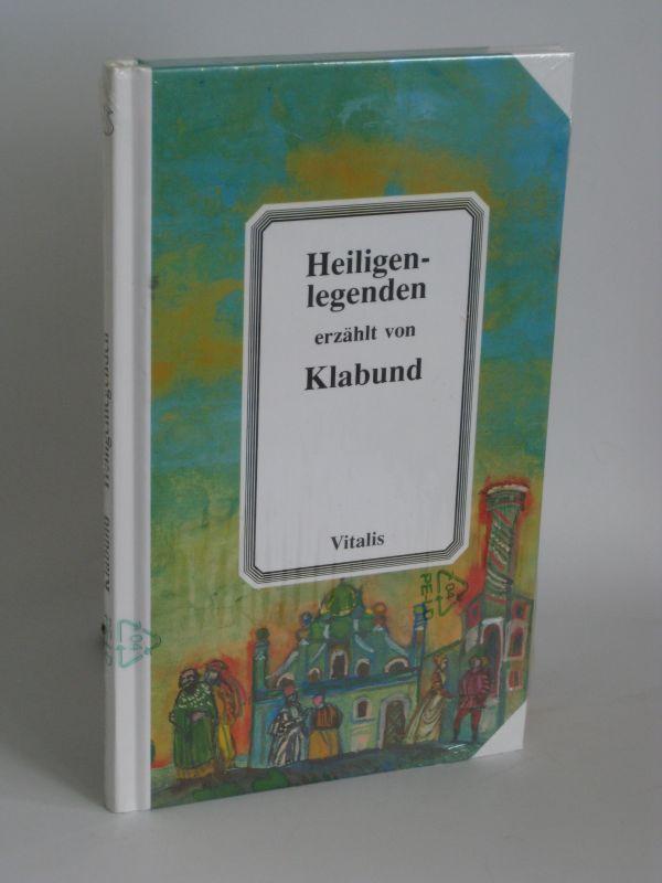 Klabund | Heiligenlegenden