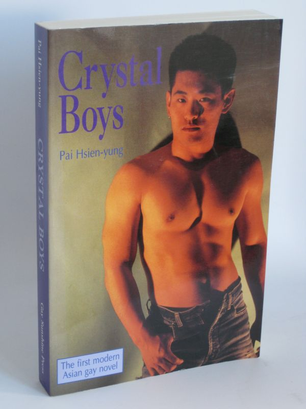 Pai Hsien-yung | Crystal Boys - The first modern Asian gay novel