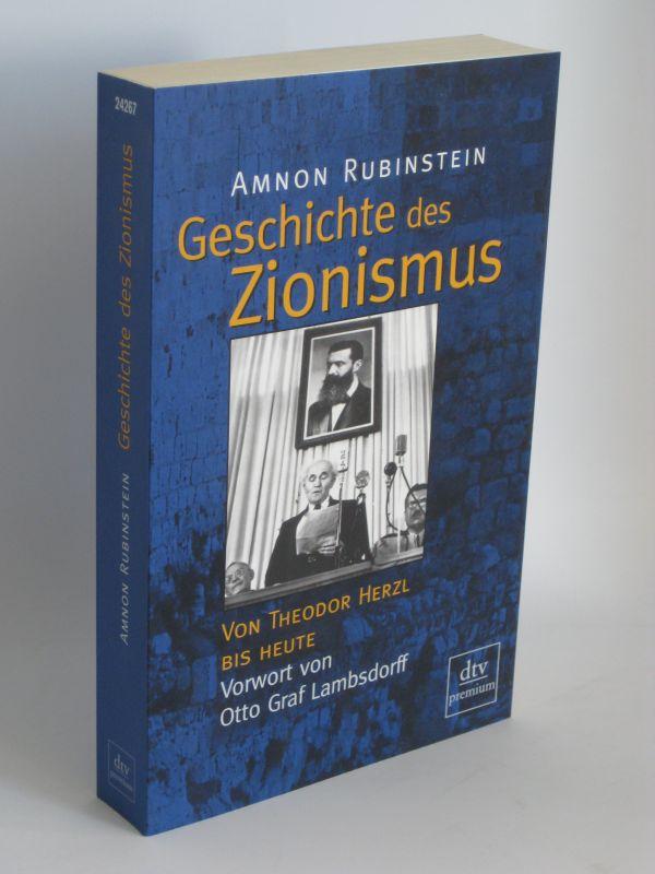 Amnon Rubinstein | Geschichte des Zionismus - Von Theodor Herzl bis heute