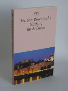 Herbert Rosendorfer | Salzburg für Anfänger