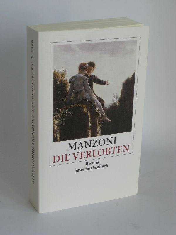 Alessandro Manzoni | Die Verlobten - Eine Mailändische Geschichte aus dem siebzehnten Jahrhundert