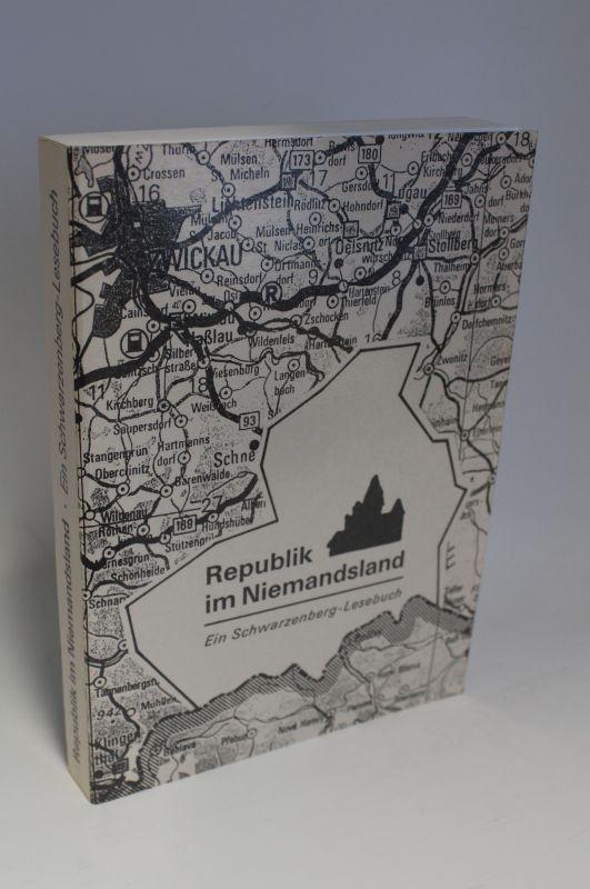 Rosa Luxemburg Stiftung | Republik im Niemandsland - Ein Schwarzenberg-Lesebuch